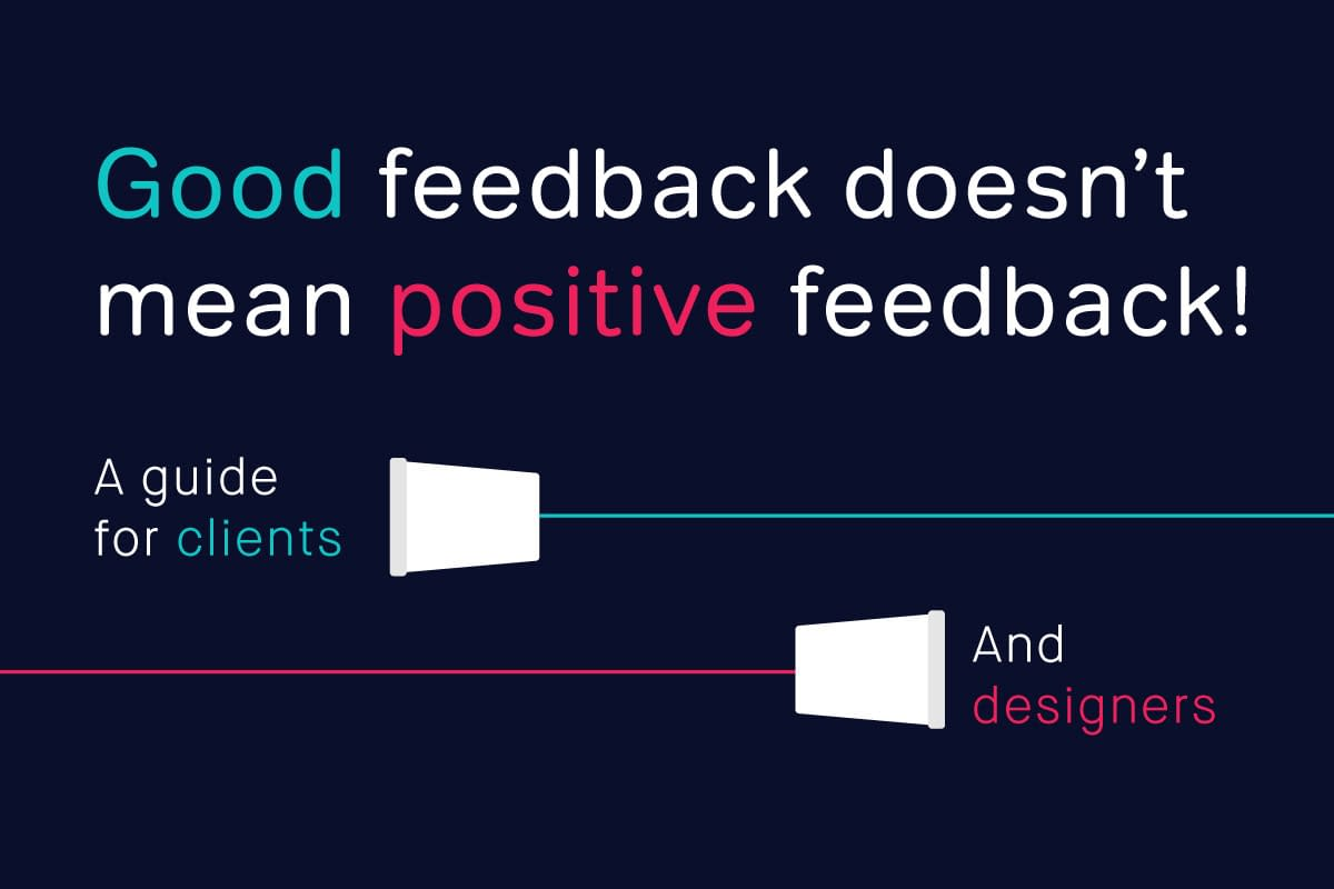 good feedback for design projects